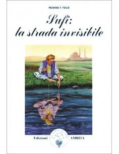 Sufi: la strada invisibile