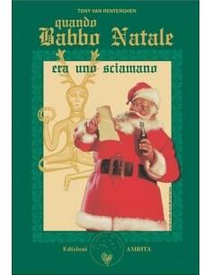 Quando Babbo Natale era uno...