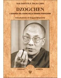 Dzogchen: l'essenza del...