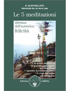 Le 5 meditazioni tibetane...