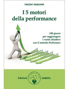 I 5 motori della performance