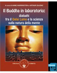 Il Buddha in laboratorio -...