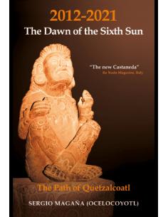 The Dawn of the Sixth Sun