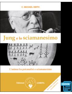 Jung e lo sciamanesimo - ebook