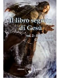 Il libro segreto di Gesù -...