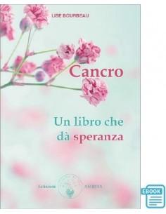 Cancro. Un libro che dà...