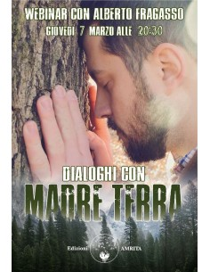 Dialoghi con Madre Terra -...