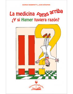 La medicina patas arriba